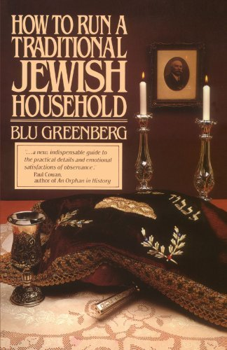 How to Run a Traditional Jewish Household by Greenberg, Blu (1985) Paperback