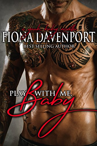 Play With Me, Baby by Fiona Davenport