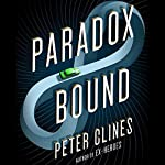 Paradox Bound: A Novel | Peter Clines