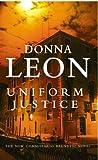 Uniform Justice: (Brunetti 12)