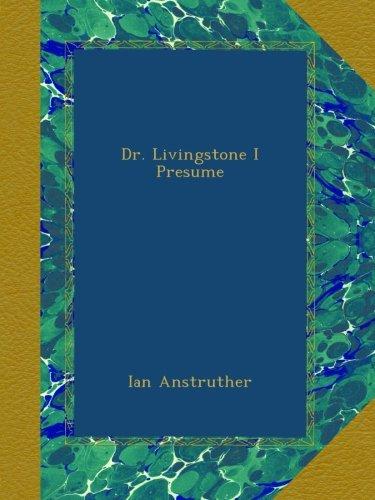 Amazon.com  Dr Livingstone I Presume Book