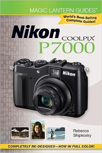 Magic Lantern Guides®: Nikon Coolpix P7000