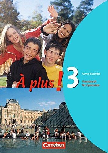 À plus ! - Ausgabe 2004: Band 3 - Carnet d'activités