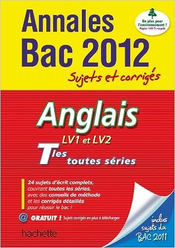 Lire Objectif Bac 2012 - annales sujets corrigés - Anglais Terminales pdf, epub