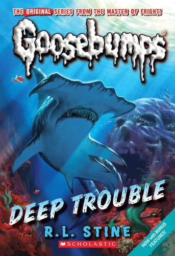 Deep Trouble by R.L. Stine