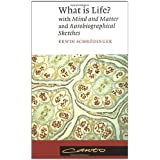 What Is Life?: with Mind and Matter and Autobiographical Sketches by Erwin Schrödinger (1992-01-31)