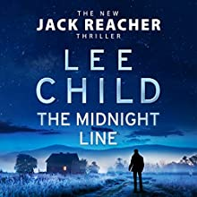 The Midnight Line: Jack Reacher, Book 22 Audiobook by Lee Child Narrated by Jeff Harding