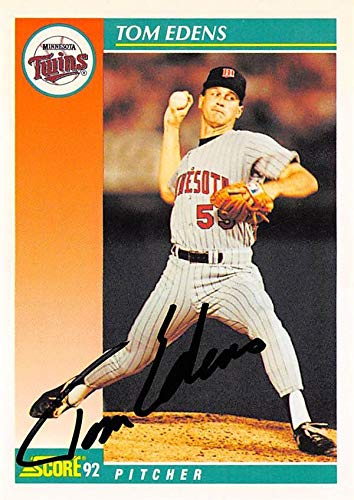 Tom Edens Autographed Baseball Card Minnesota Twins 67 1992 Score