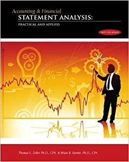 Accounting & Financial Statement Analysis:: Practical and Applied by Thomas L. Zeller CPA (2009-09-15)
