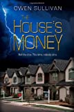 The House's Money, Owen Sullivan, 1935953354