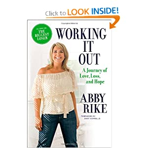 Working It Out: A Journey of Love, Loss, and Hope Ab|||Rike and Shay Sorrells