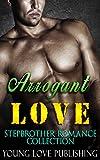 billionaire romance arrogant love contemporary bbw menage boy alpha new adult bad romance billionaire collection badass stepbrother