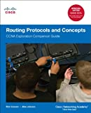 Routing Protocols and Concepts: CCNA Exploration Companion Guide (Cisco Systems Networking Academy Program)