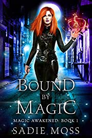 Bound by Magic: A Paranormal Romance (Magic Awakened Book 1)