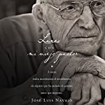 Lunes con mi viejo pastor [Mondays with My Old Pastor] | José Luis Navajo