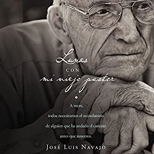 Lunes con mi viejo pastor [Mondays with My Old Pastor] Audiobook