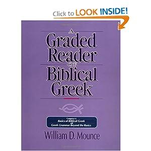 A Graded Reader of Biblical Greek William D. Mounce