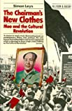 img - for Chairman's New Clothes: Mao and the Cultural Revolution (English and French Edition) book / textbook / text book