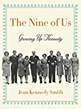 #3: The Nine of Us: Growing Up Kennedy