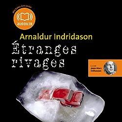Etranges rivages (Commissaire Erlendur Sveinsson 11)