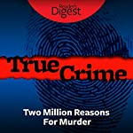 Two Million Reasons for Murder | Kenneth Miller