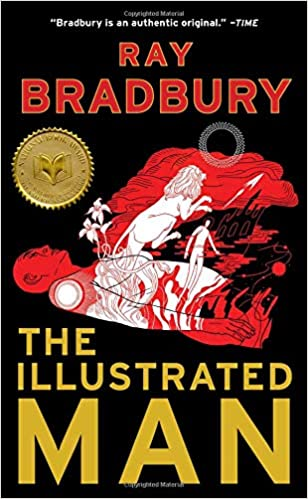 The Illustrated Man: Amazon.ca: Bradbury, Ray: Books