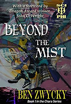 Beyond the Mist (The Chara Series Book 1) by [Zwycky, Ben]