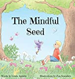 The Mindful Seed (Seeds of Imagination)