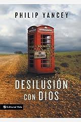 Desilusión con Dios (Spanish Edition) eBook Kindle