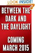 #9: Between the Dark and the Daylight: Embracing the Contradictions of Life