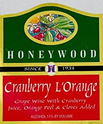 NV Honeywood Winery Cranberry L\'Orange Fruit Wine 750 mL