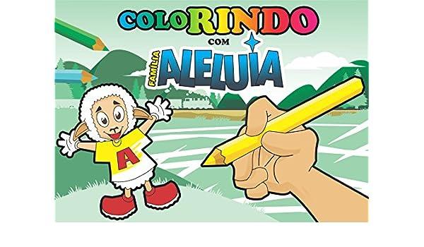 Familia Aleluia Para Colorir Para Colorir Portuguese Edition