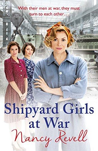 Shipyard Girls at War: (Shipyard Girls 2) (The Shipyard Girls Series)