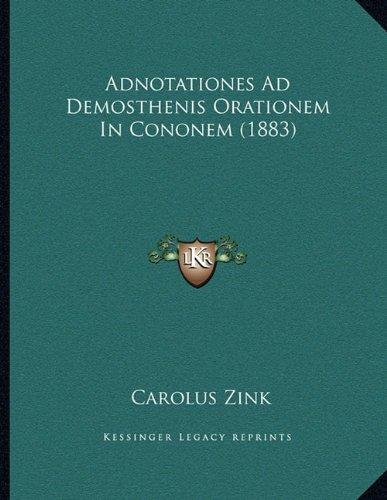 Download Adnotationes Ad Demosthenis Orationem In Cononem (1883) (Latin Edition) PDF