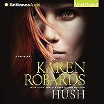 Hush | Karen Robards