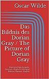 download ebook das bildnis des dorian gray / the picture of dorian gray: zweisprachige ausgabe: deutsch - englisch / bilingual edition: german - english (german edition) pdf epub