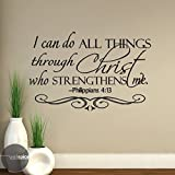 i can do all things art - Philippians 4:13 I Can Do All Things Through Christ Who Strengthens Me Vinyl Wall Decal Sticker