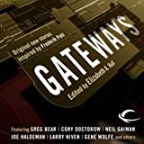 Gateways: Original New Stories Inspired by Frederik Pohl