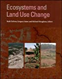 Ecosystems and Land Use Change, , 0875904181