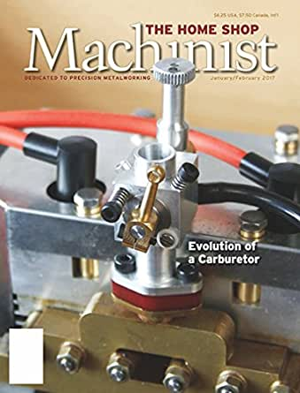 Home Shop Machinist: Amazon.com: Magazines