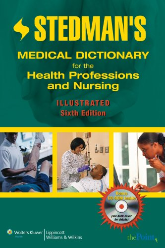 Stedman's Medical Dictionary for the Health Professions and Nursing: Illustrated