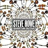 Quantum Guitar by Steve Howe (2002-07-01)