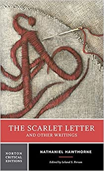 The Scarlet Letter and Other Writings (Norton Critical Editions) by Nathaniel Hawthorne (2004-12-17)