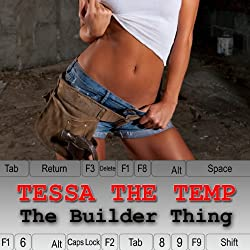 Tessa the Temp: The Builder Thing