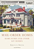 Mail-Order Homes, Rebecca Hunter, 0747810486