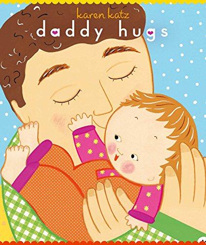 Daddy Hugs (Classic Board Books)