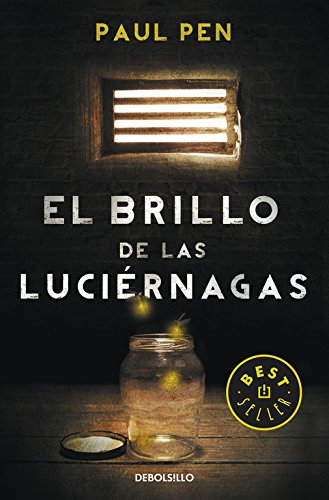 Book cover from El brillo de las luciérnagas / The glow of the fireflies (Spanish Edition) by Paul Pen