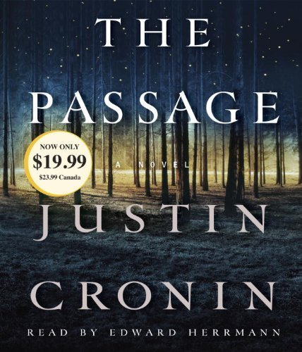 The Passage: A Novel (Book One of The Passage Trilogy) by Cronin, Justin(September 11, 2012) Audio CD