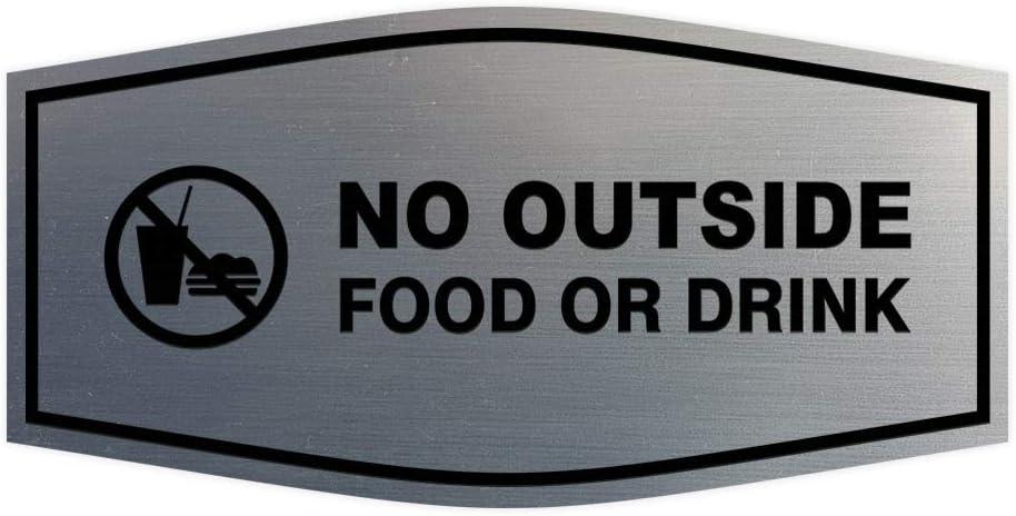 Fancy No Outside Food or Drink Sign (Brushed Silver) - Medium