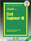 Civil Engineer III(Passbooks) (Career Exam Ser, C-2160)